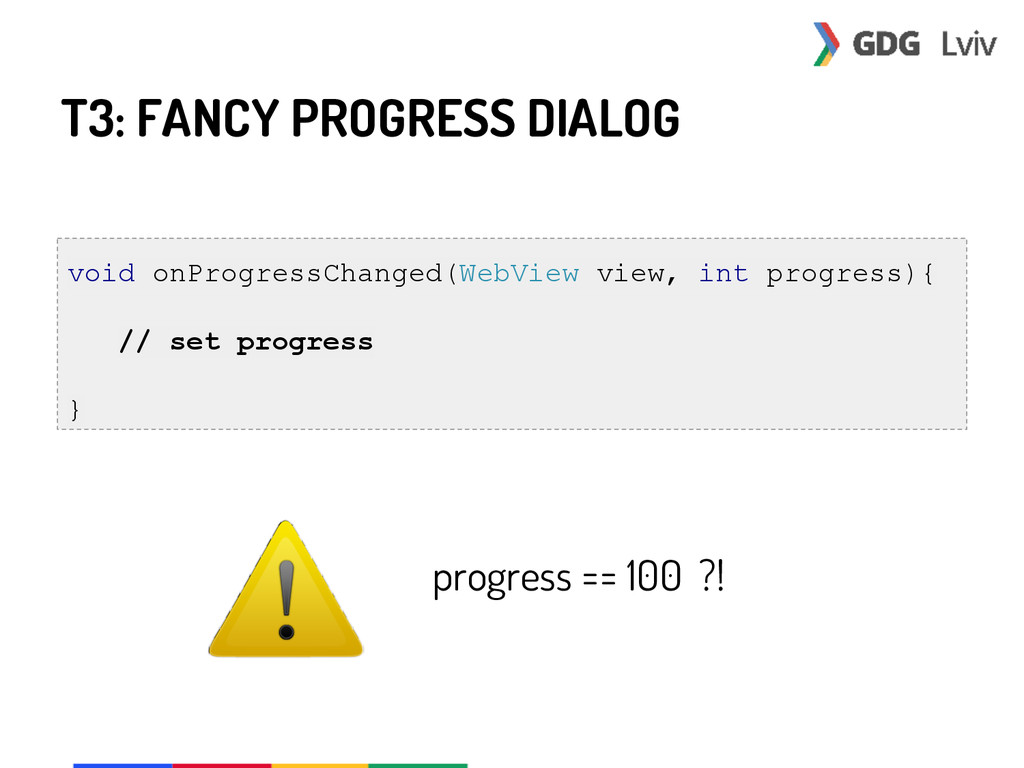 T3: FANCY PROGRESS DIALOG void onProgressChange...