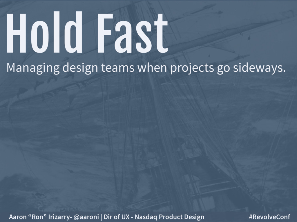 Hold Fast Managing design teams when projects g...