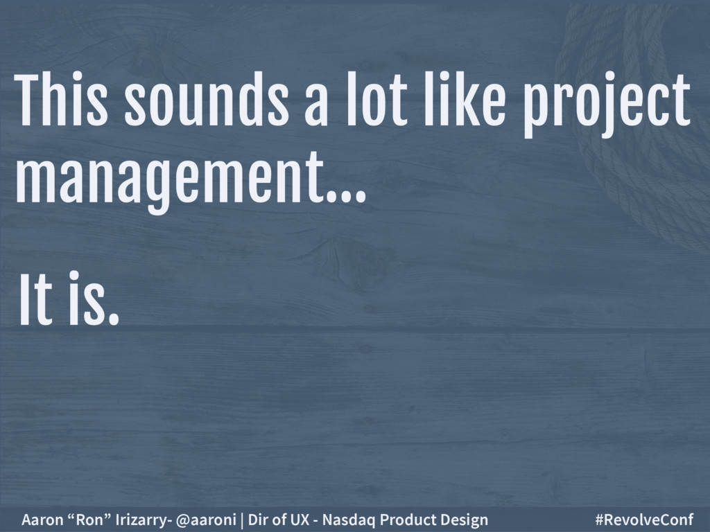 This sounds a lot like project management… It i...