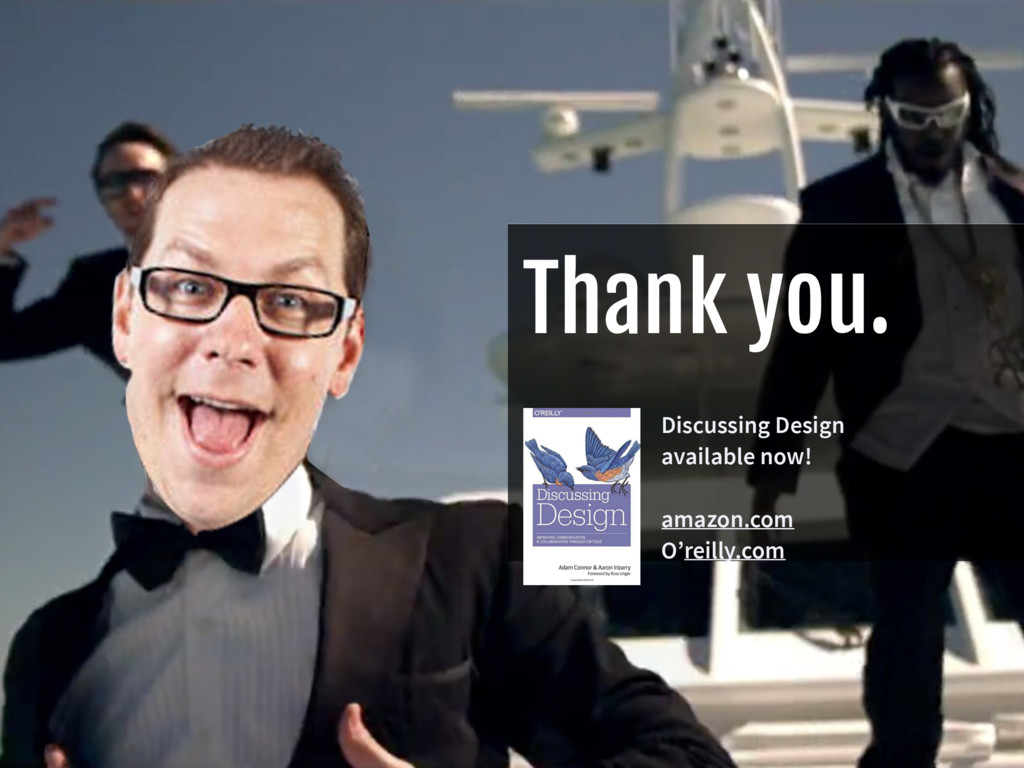 Thank you. Discussing Design  available now! a...