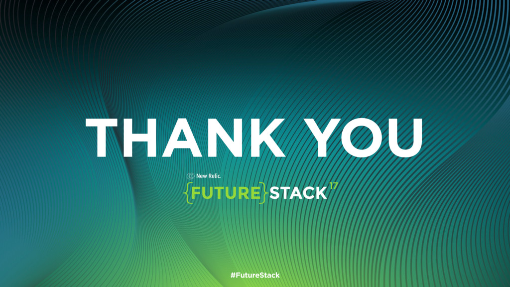 THANK YOU #FutureStack