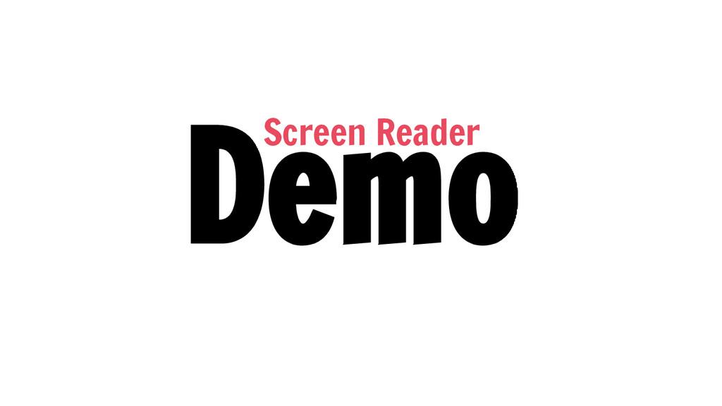 Demo Screen Reader