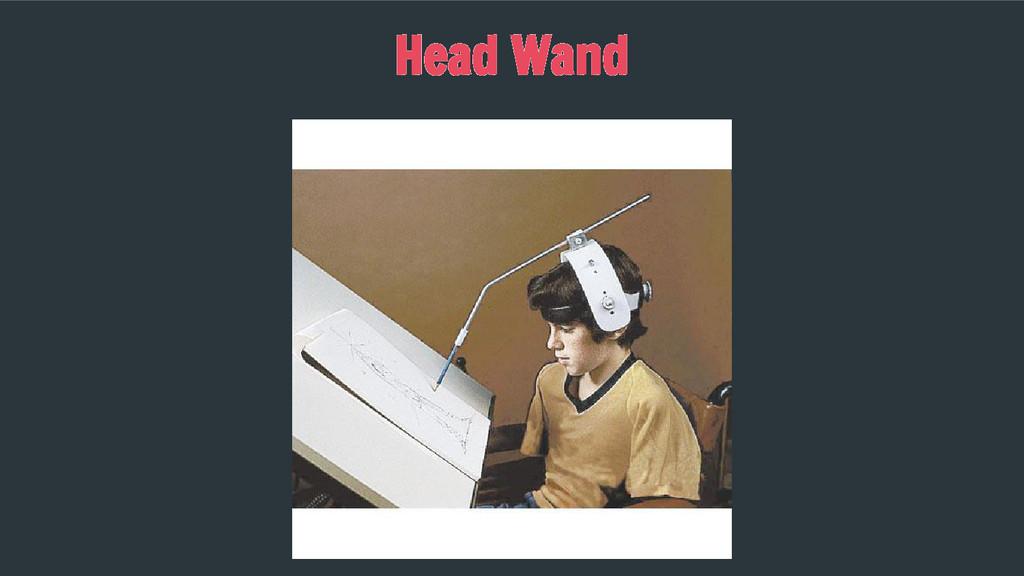 Head Wand