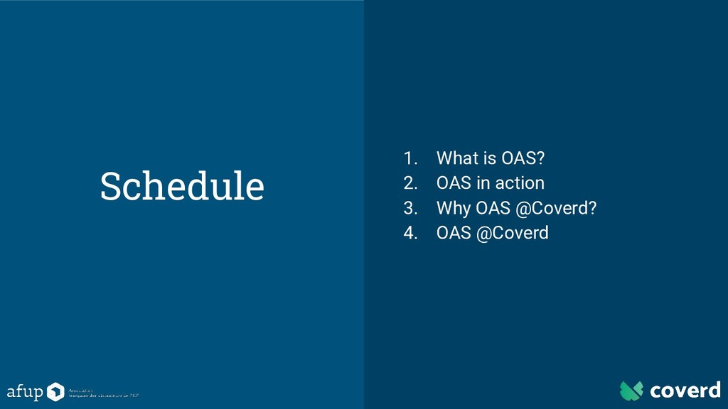 Schedule 1. What is OAS? 2. OAS in action 3. Wh...