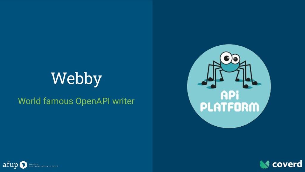 Webby World famous OpenAPI writer
