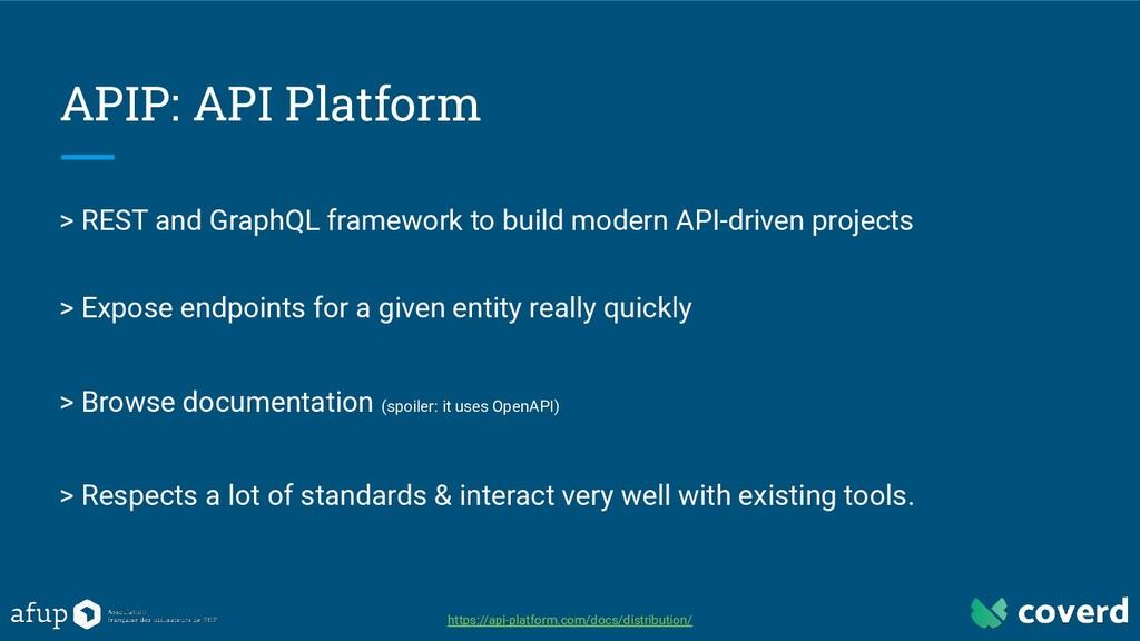 APIP: API Platform > REST and GraphQL framework...