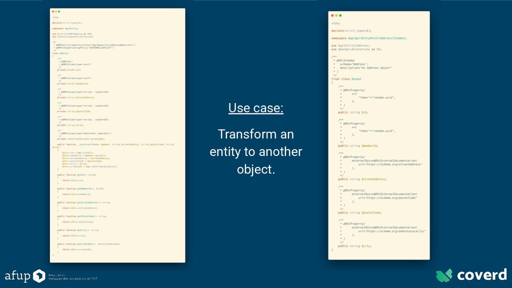 Use case: Transform an entity to another object.