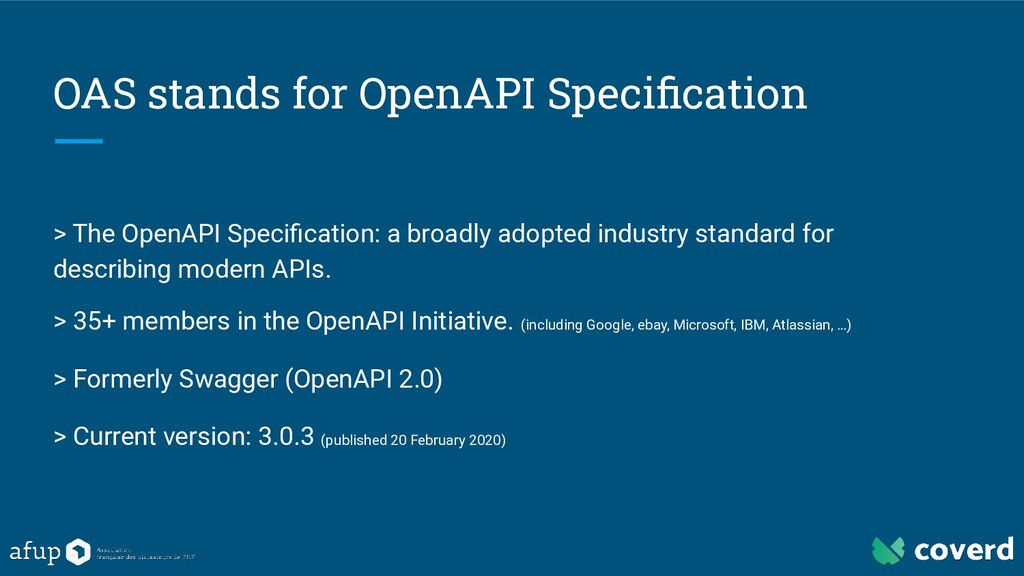 OAS stands for OpenAPI Specification > The OpenA...
