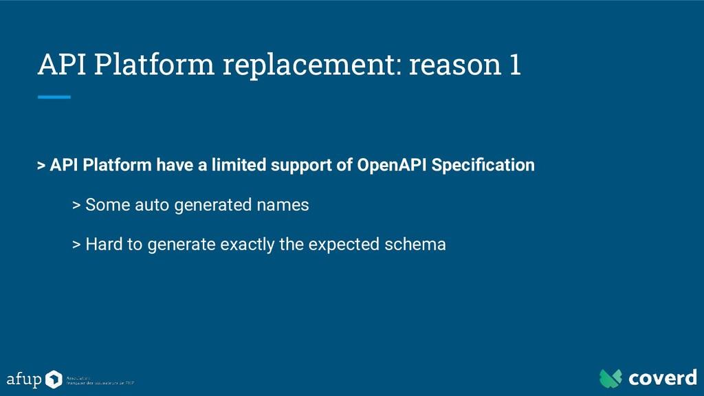 API Platform replacement: reason 1 > API Platfo...