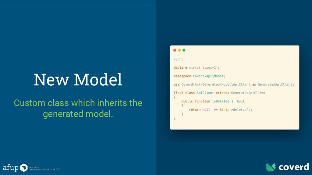 New Model Custom class which inherits the gener...