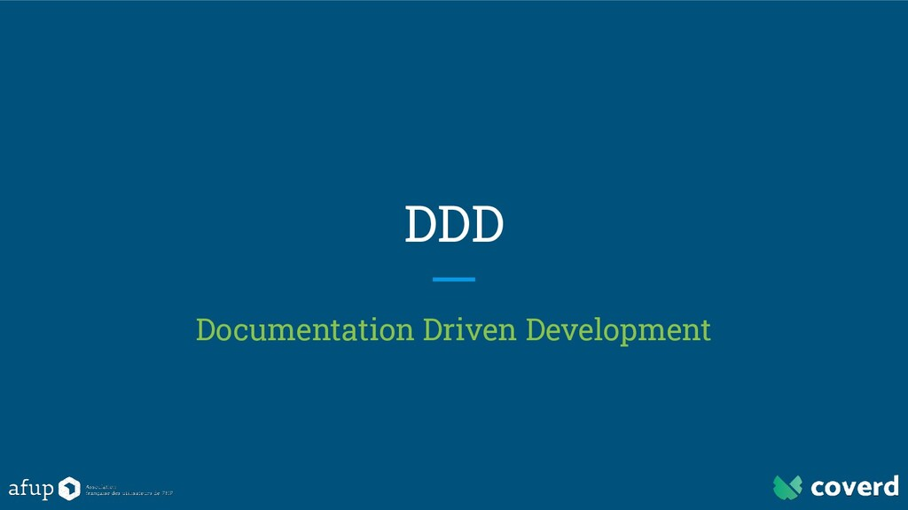 DDD Documentation Driven Development
