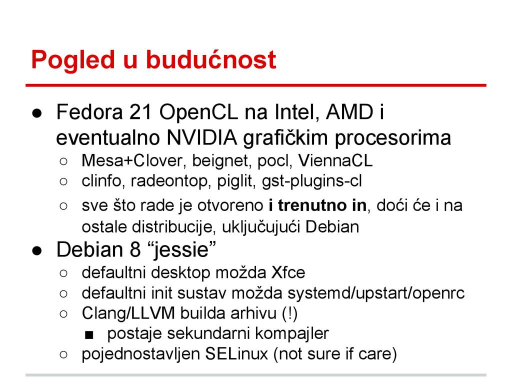 Pogled u budućnost ● Fedora 21 OpenCL na Intel,...