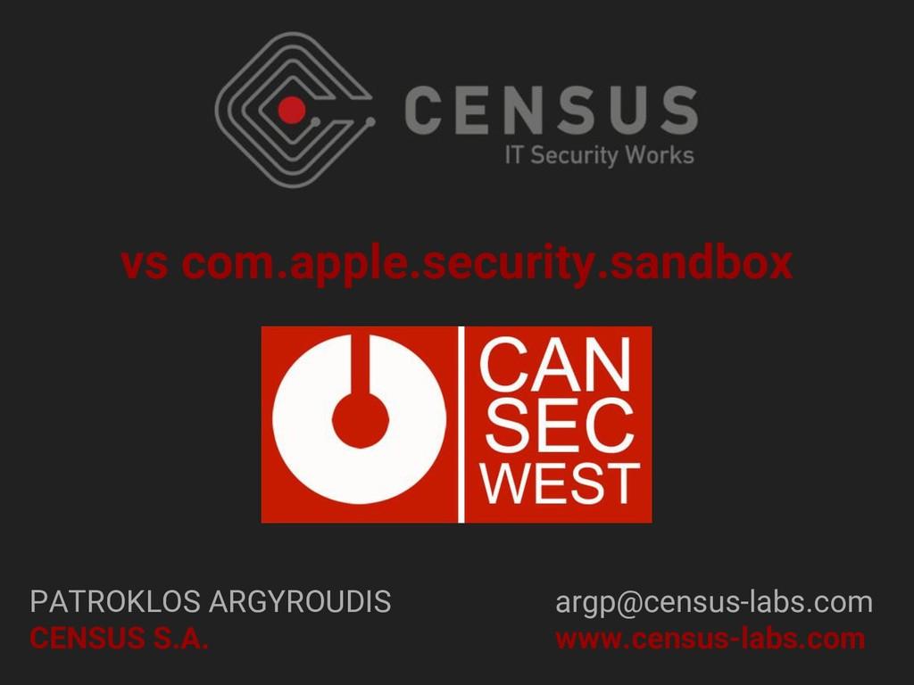 vs com.apple.security.sandbox PATROKLOS ARGYROU...