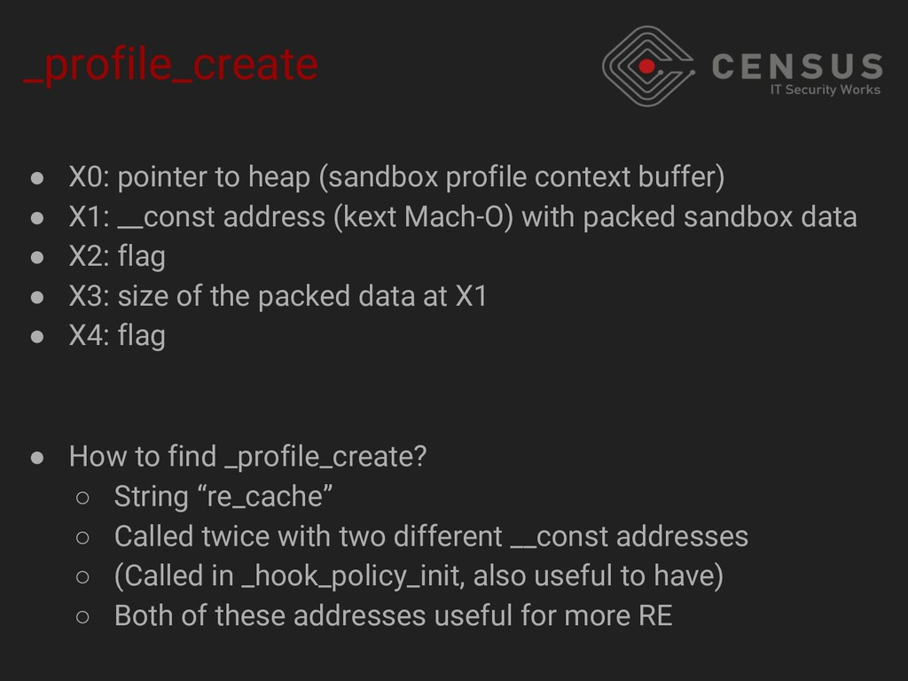 _profile_create ● X0: pointer to heap (sandbox ...