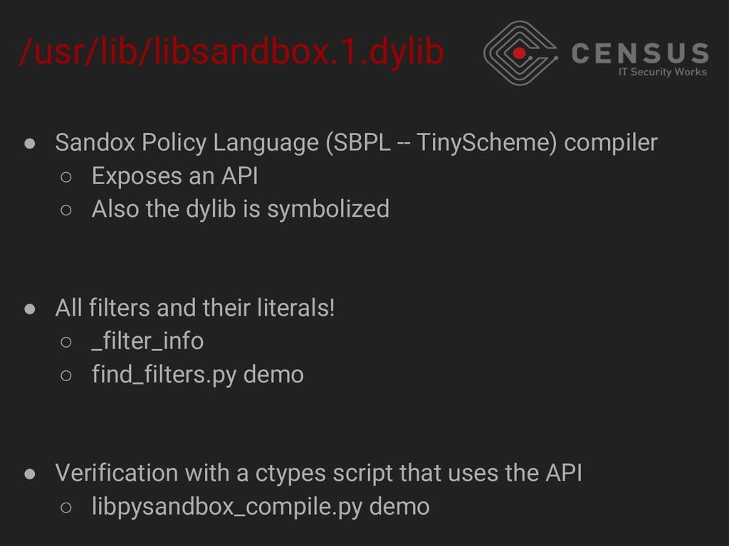 /usr/lib/libsandbox.1.dylib ● Sandox Policy Lan...
