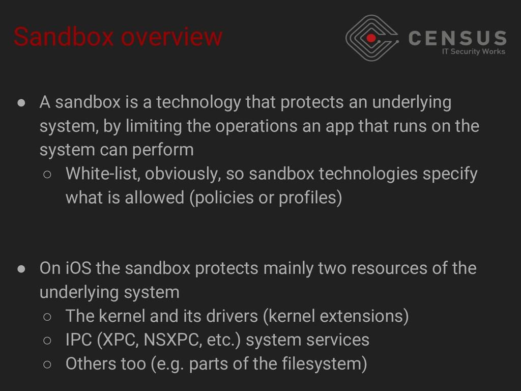 Sandbox overview ● A sandbox is a technology th...