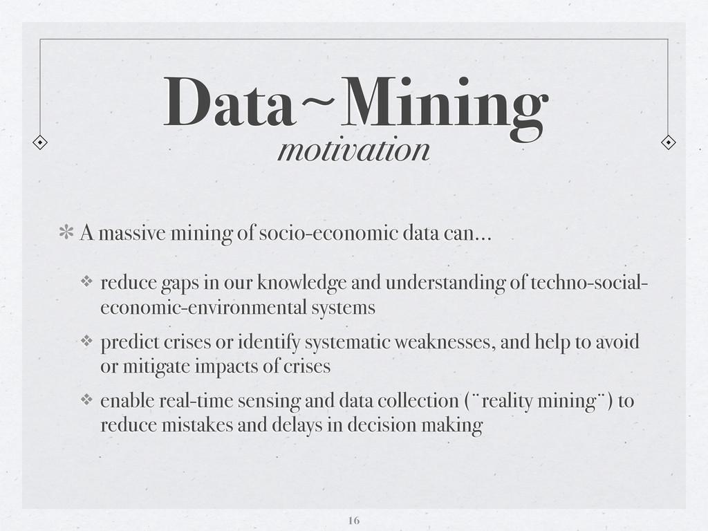 Data〜~Mining A massive mining of socio-economic...