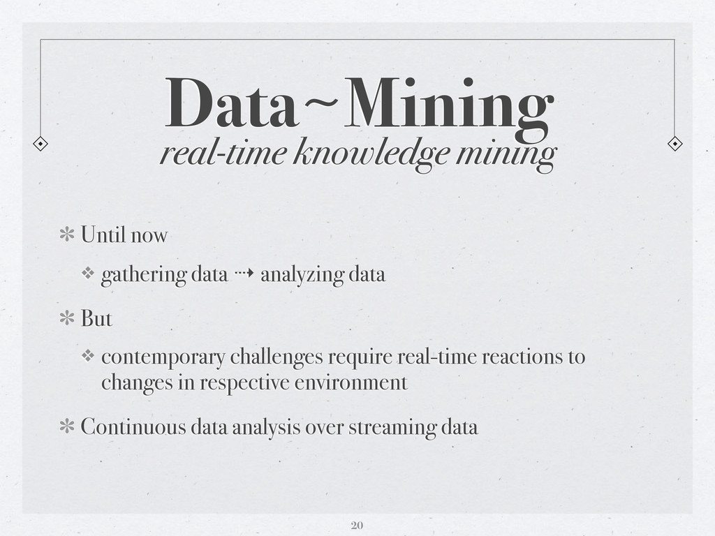 real-time knowledge mining Data〜~Mining Until n...