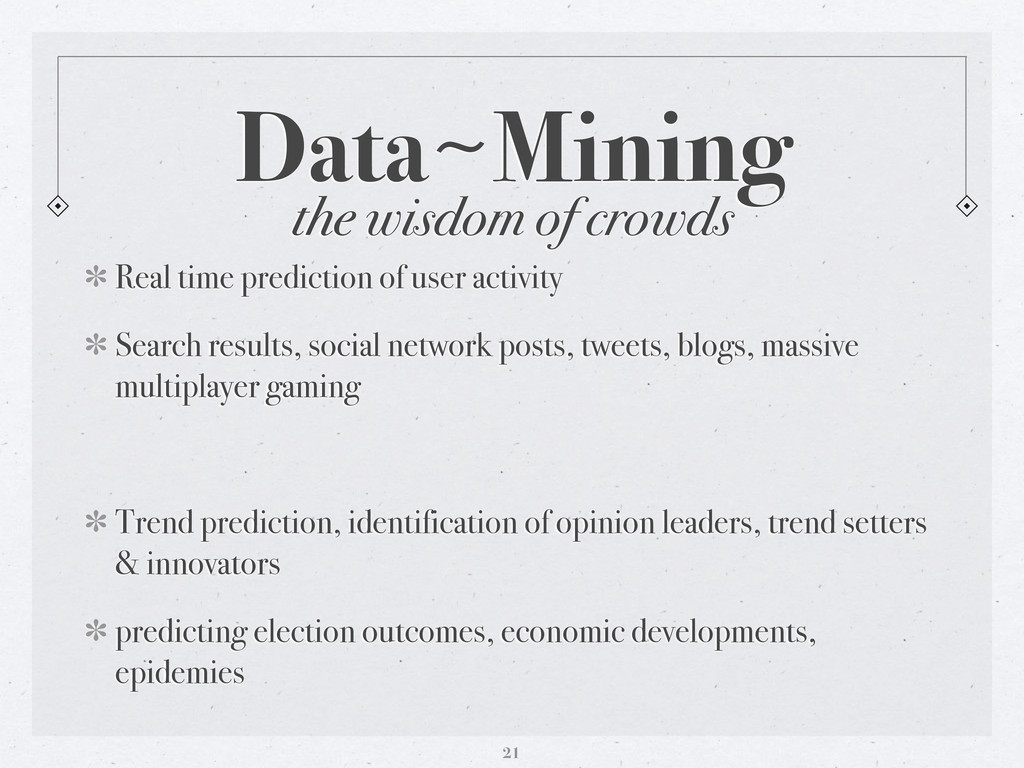 the wisdom of crowds Data〜~Mining Real time pre...