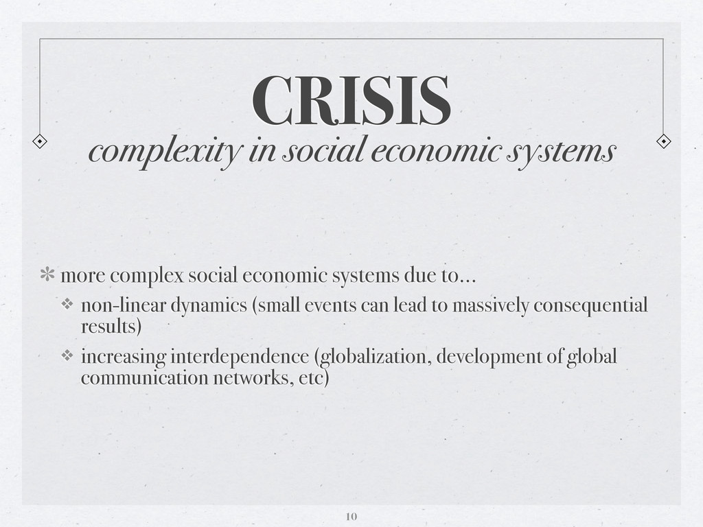 complexity in social economic systems CRISIS mo...