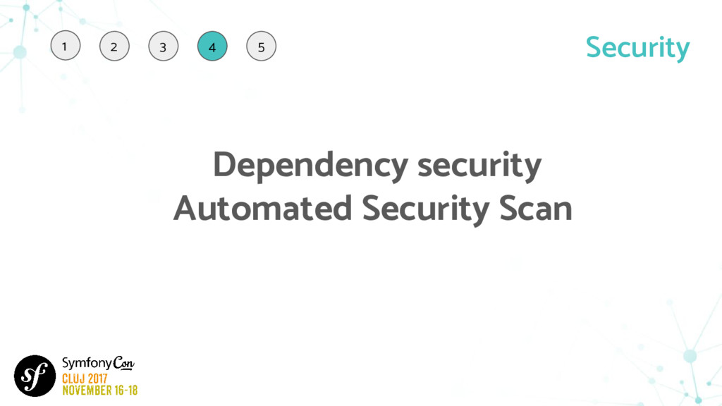 Security Dependency security Automated Security...