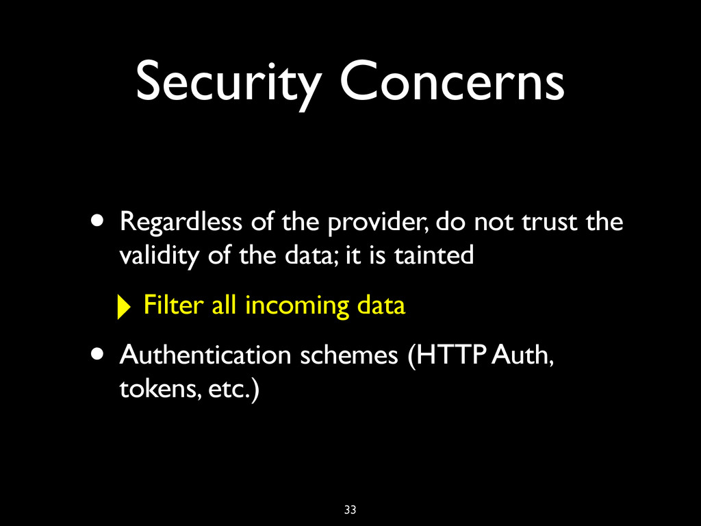 Security Concerns • Regardless of the provider,...