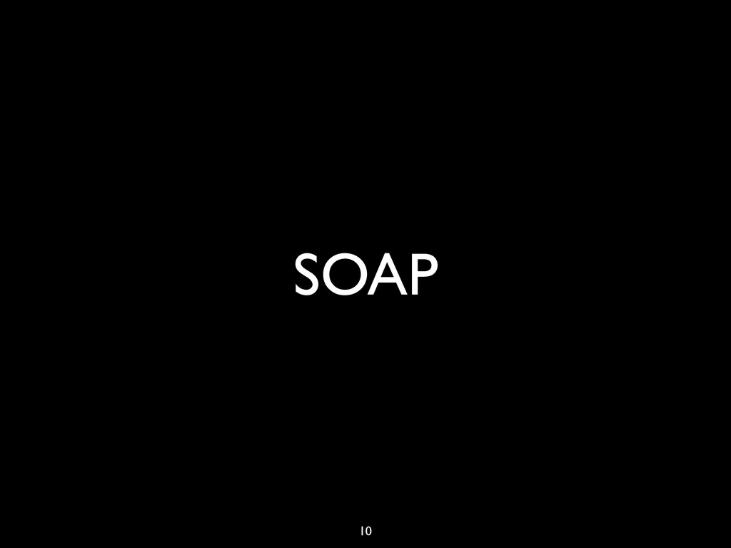 SOAP 10