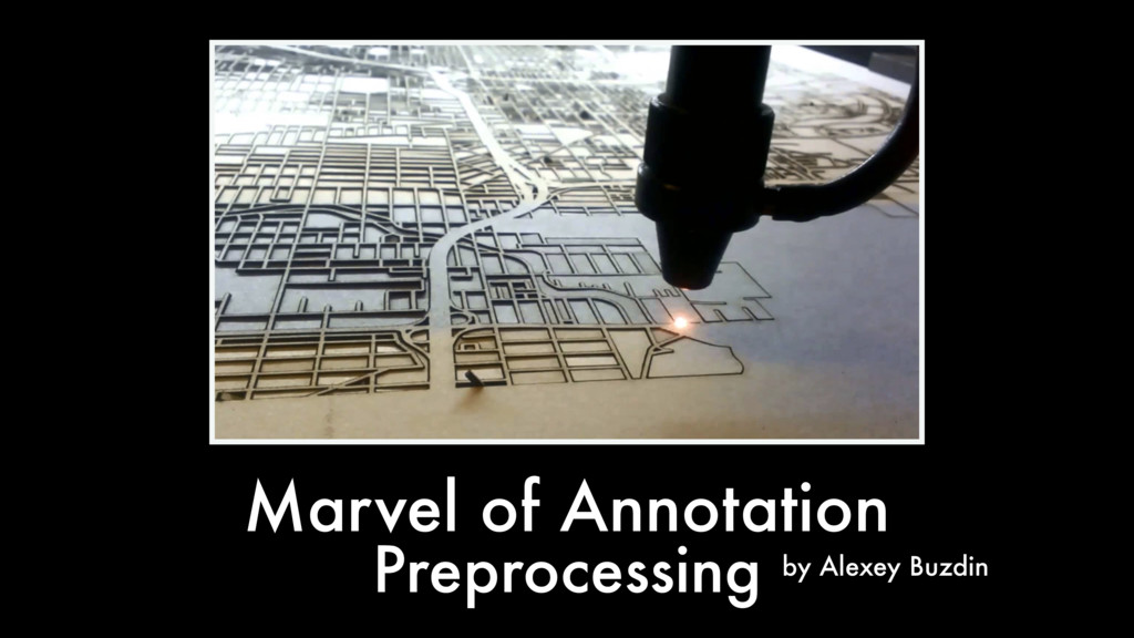 Marvel of Annotation by Alexey Buzdin Preproces...