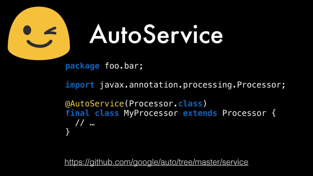 https://github.com/google/auto/tree/master/serv...