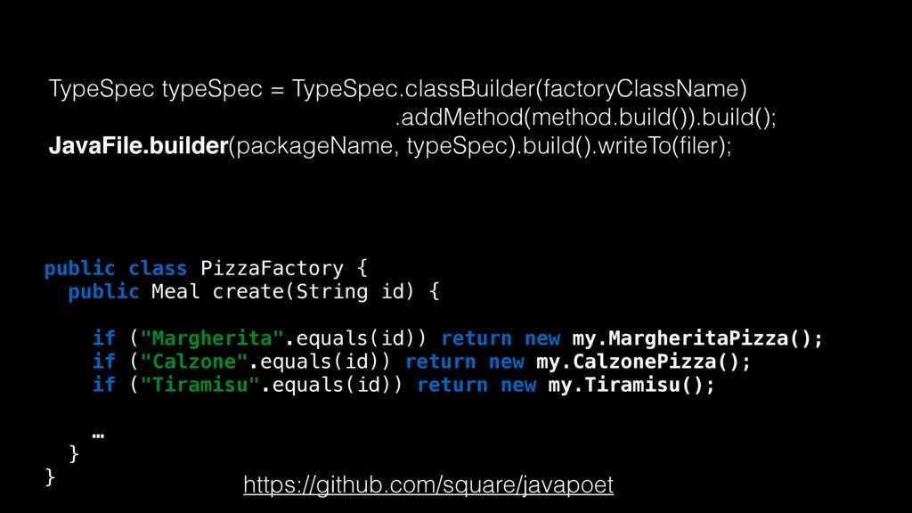 TypeSpec typeSpec = TypeSpec.classBuilder(facto...