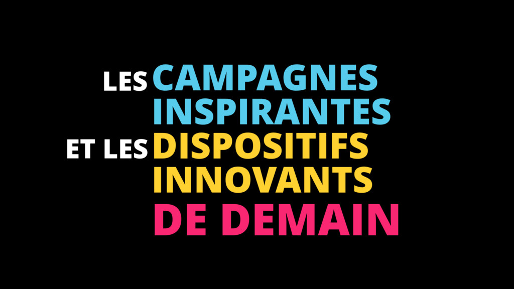 ! CAMPAGNES INSPIRANTES DISPOSITIFS INNOVANTS D...