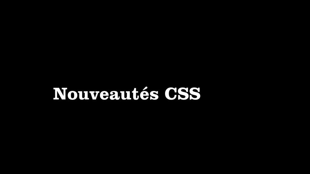 Nouveautés CSS