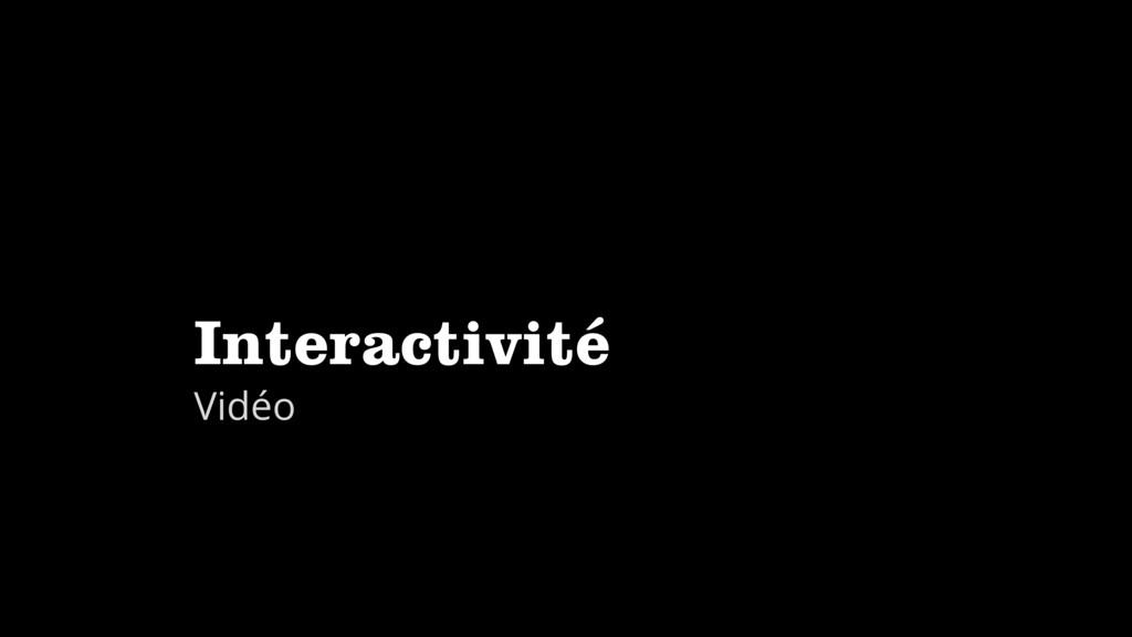 Interactivité Vidéo