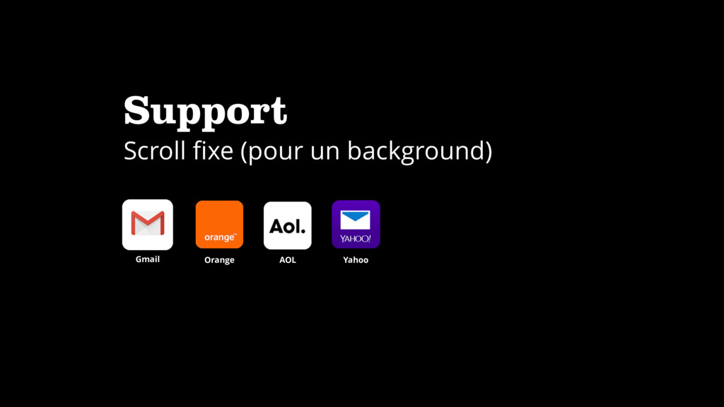 Support Scroll fixe (pour un background) Gmail O...