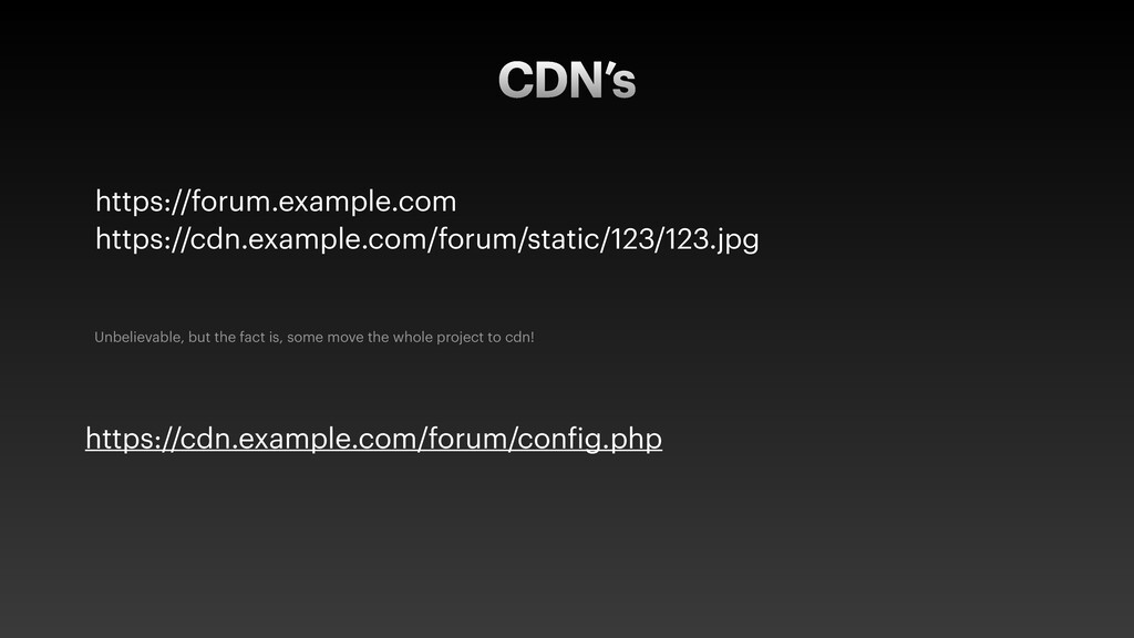 CDN's https://forum.example.com https://cdn.exa...