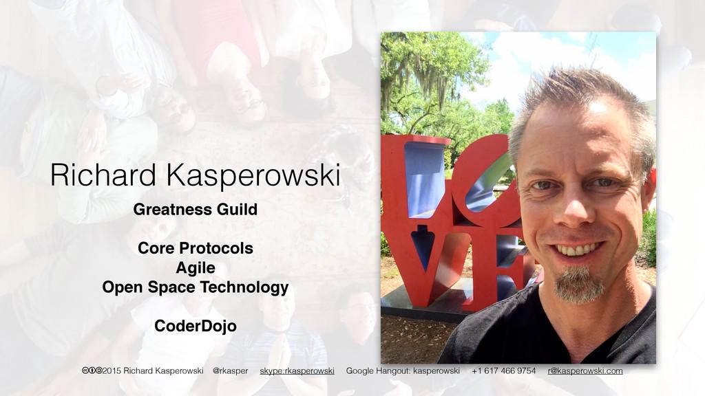 cba2015 Richard Kasperowski @rkasper skype:rkas...