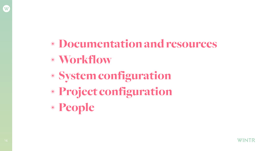 ✴ Documentation and resources ✴ Workflow ✴ Syst...
