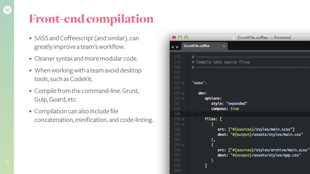 Front-end compilation • SASS and Coffeescript (...