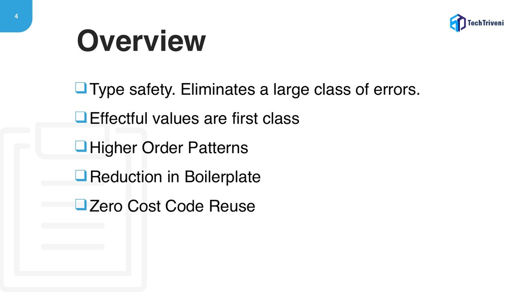 4 ❑Type safety. Eliminates a large class of err...