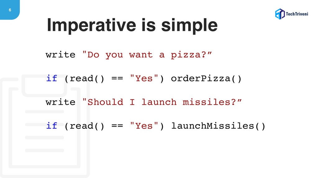 "6 write ""Do you want a pizza?"" if (read() == ""Y..."