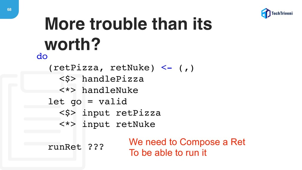 68 More trouble than its worth? do (retPizza, r...