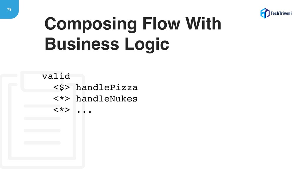 79 Composing Flow With Business Logic valid <$>...