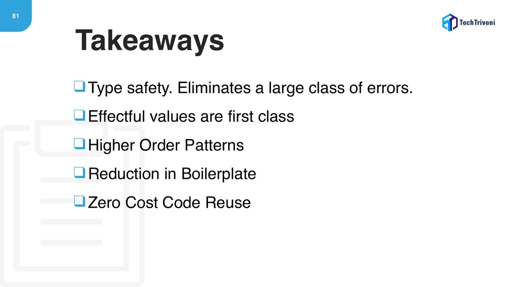 81 ❑Type safety. Eliminates a large class of er...