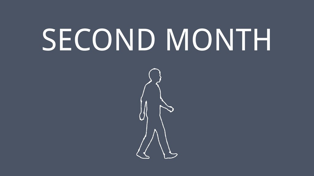 ‹#› SECOND MONTH