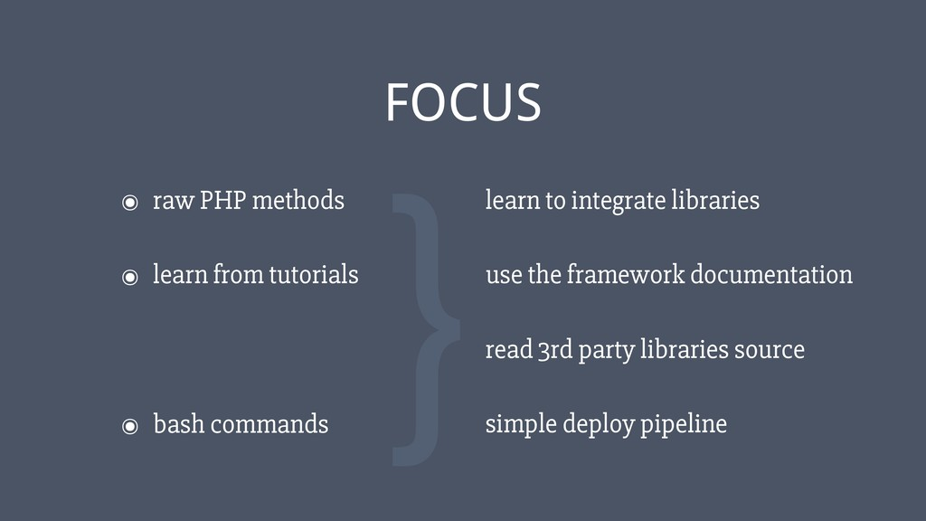 ‹#› ๏ raw PHP methods FOCUS ๏ learn from tutori...