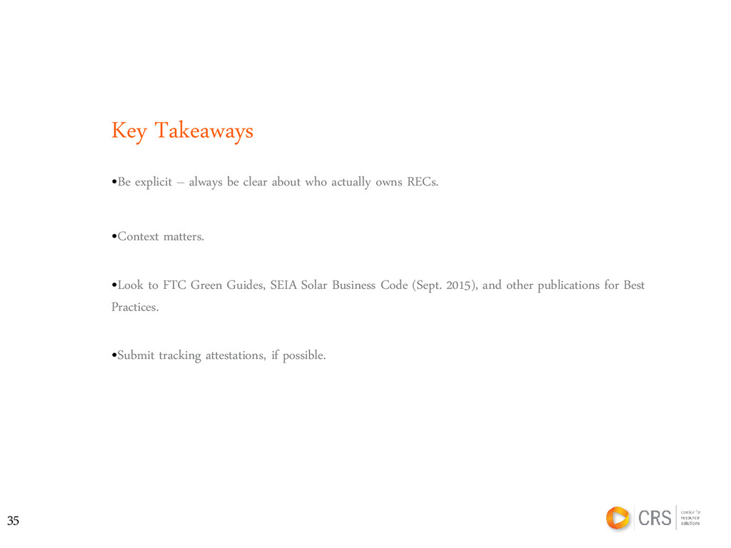 Key Takeaways •Be explicit – always be clear ab...