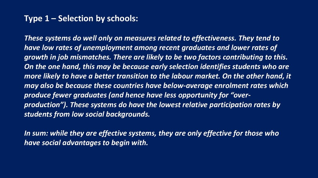 Type 1 – Selection by schools: These systems do...