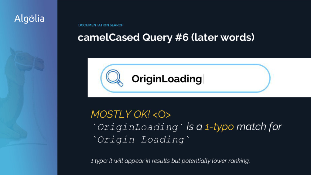 DOCUMENTATION SEARCH camelCased Query #6 (later...
