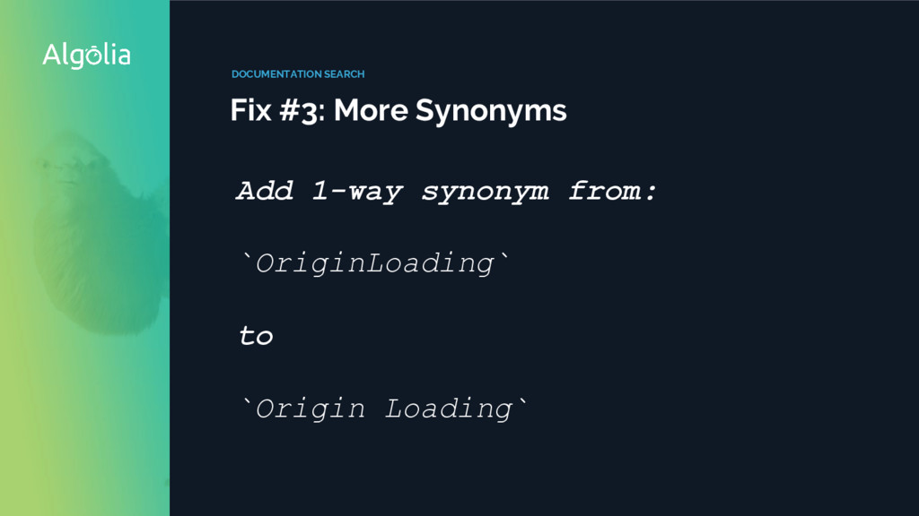 DOCUMENTATION SEARCH Fix #3: More Synonyms Add ...