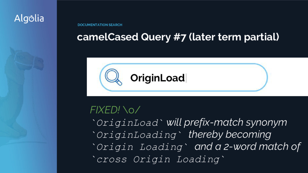 DOCUMENTATION SEARCH camelCased Query #7 (later...